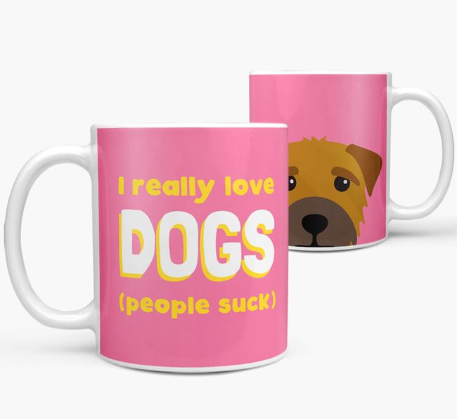 'I Really Love Dogs' - Personalized Border Terrier Mug