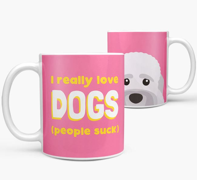 'I Really Love Dogs' - Personalized Dandie Dinmont Terrier Mug