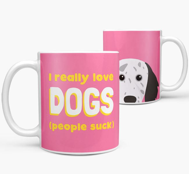 'I Really Love Dogs' - Personalized English Setter Mug