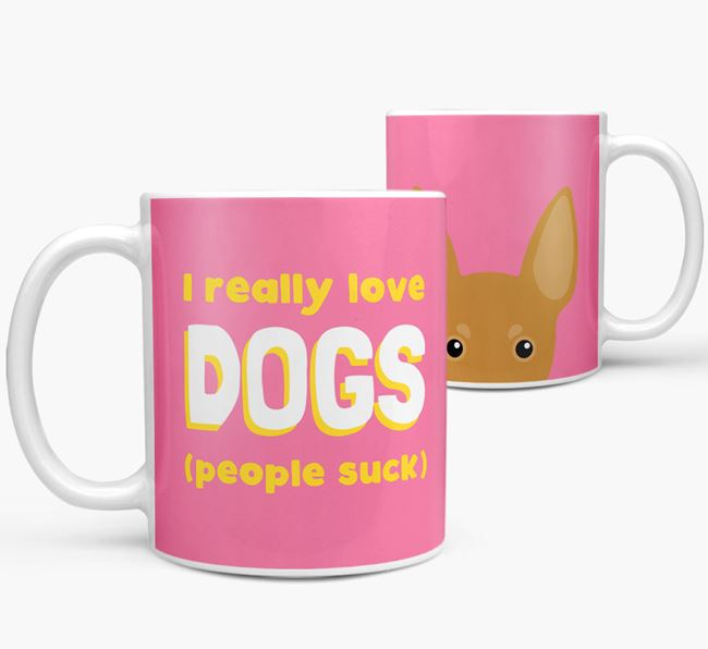 'I Really Love Dogs' - Personalized Miniature Pinscher Mug