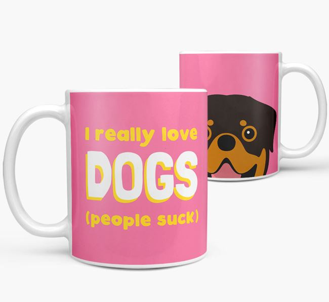 'I Really Love Dogs' - Personalized Rottweiler Mug
