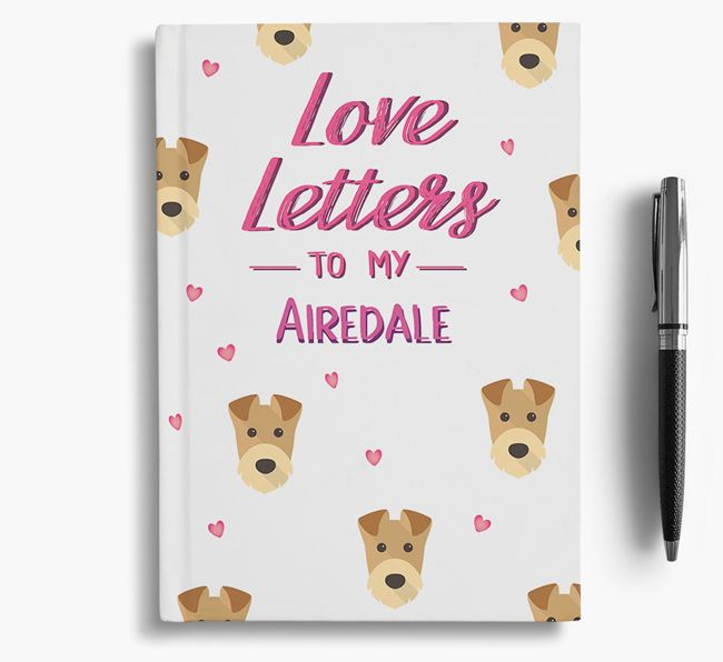 'Love Letters' to my Airedale Terrier Notebook