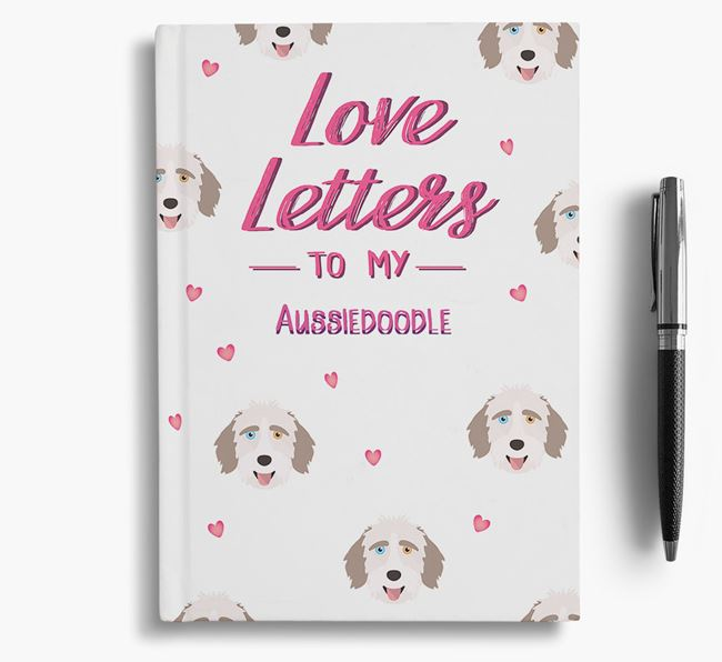 'Love Letters' to my Aussiedoodle Notebook