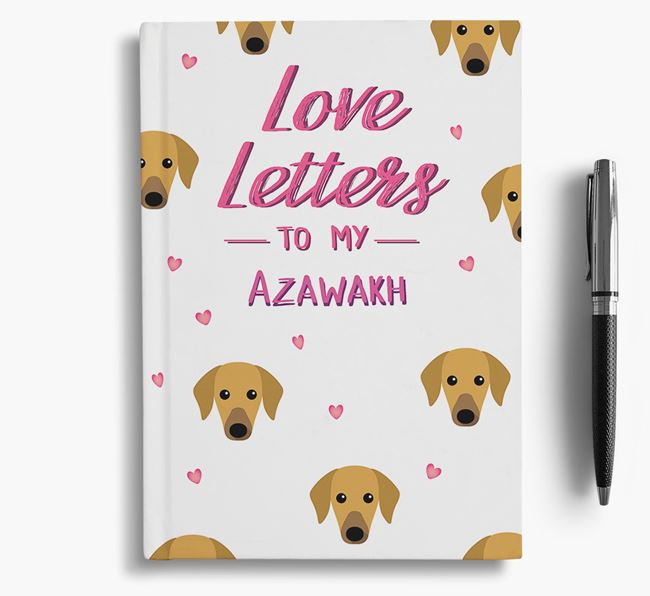 'Love Letters' to my Azawakh Notebook