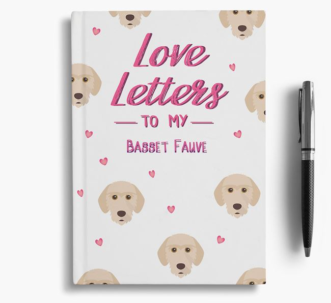 'Love Letters' to my Basset Fauve De Bretagne Notebook