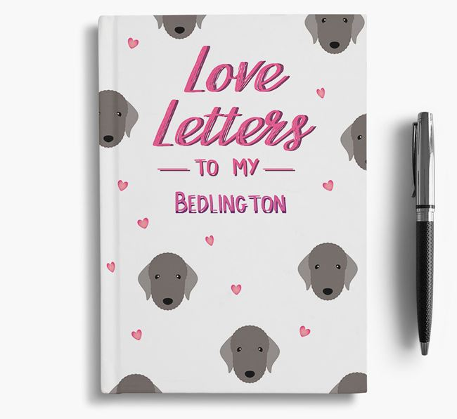'Love Letters' to my Bedlington Terrier Notebook