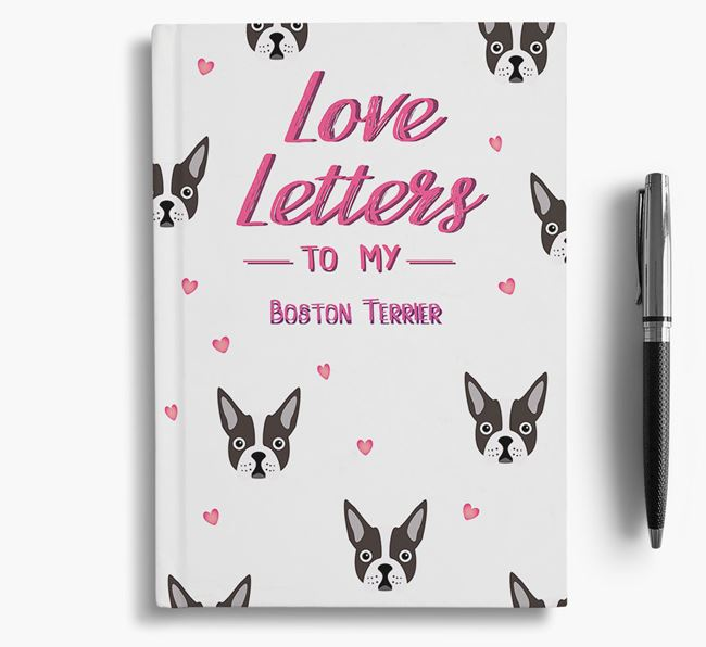 'Love Letters' to my Boston Terrier Notebook