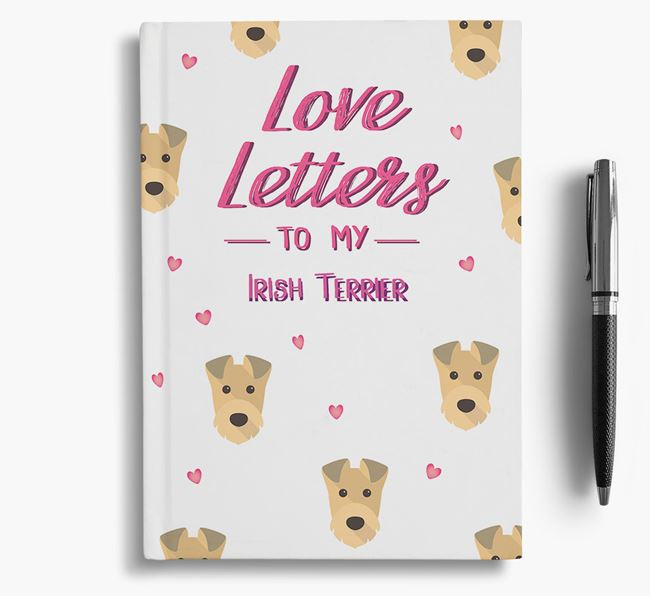 'Love Letters' to my Irish Terrier Notebook