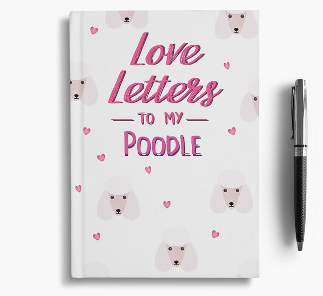 'Love Letters' to my Poodle Notebook