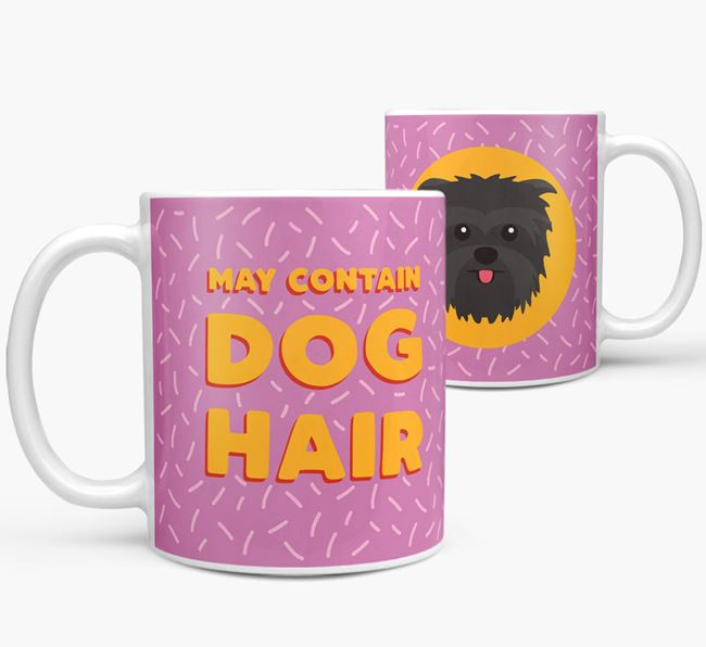 'May Contain Dog Hair' - Personalized Affenpinscher Mug
