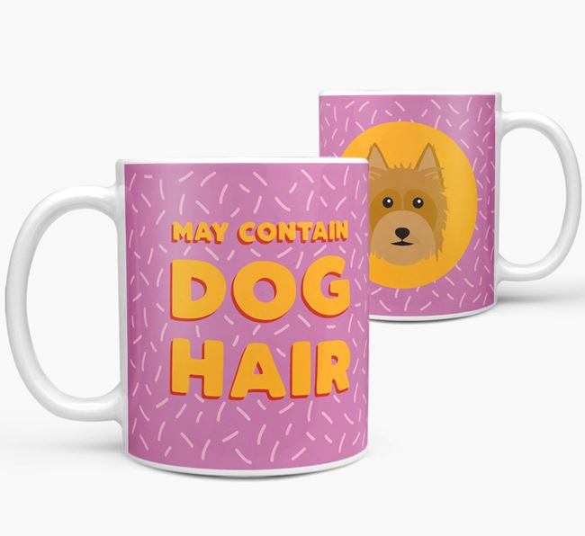 'May Contain Dog Hair' - Personalized Australian Silky Terrier Mug