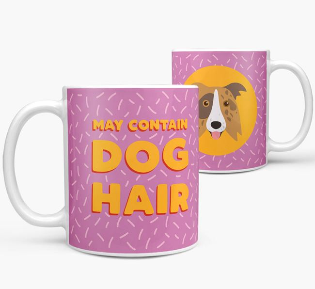 'May Contain Dog Hair' - Personalized Border Collie Mug