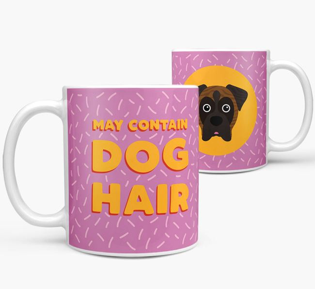 'May Contain Dog Hair' - Personalized Boxer Mug