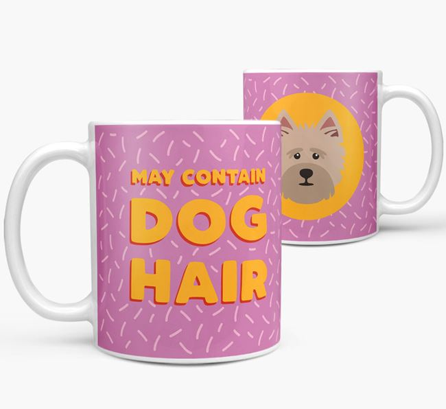 'May Contain Dog Hair' - Personalized Cairn Terrier Mug