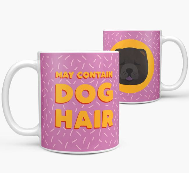 'May Contain Dog Hair' - Personalized Chow Chow Mug