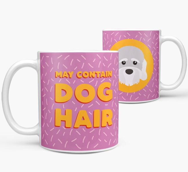 'May Contain Dog Hair' - Personalized Dandie Dinmont Terrier Mug