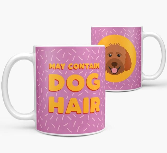 'May Contain Dog Hair' - Personalized Goldendoodle Mug