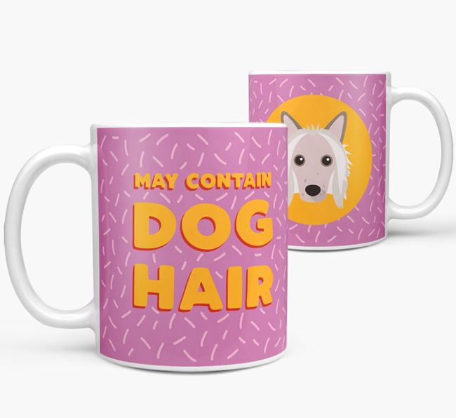'May Contain Dog Hair' - Personalized Hairless Chinese Crested Mug