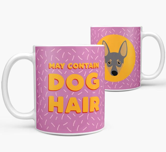 'May Contain Dog Hair' - Personalized Miniature Pinscher Mug