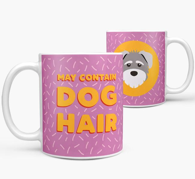 'May Contain Dog Hair' - Personalized Schnoodle Mug