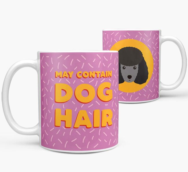 'May Contain Dog Hair' - Personalized Toy Poodle Mug