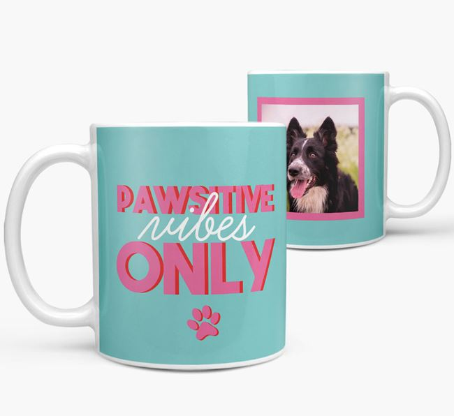 'Pawsitive Vibes Only' - Personalized Border Collie Mug