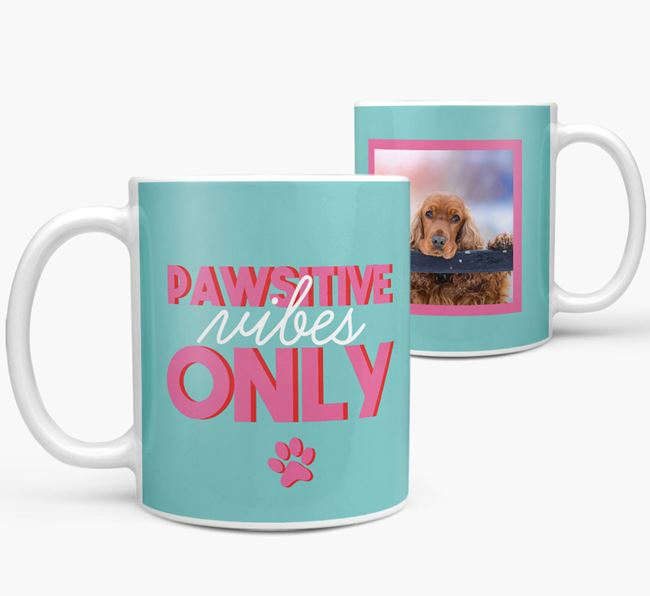 'Pawsitive Vibes Only' - Personalized Cocker Spaniel Mug