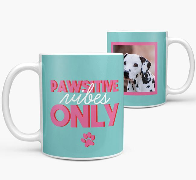 'Pawsitive Vibes Only' - Personalized Dalmatian Mug