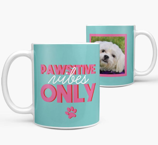 'Pawsitive Vibes Only' - Personalized Maltese Mug