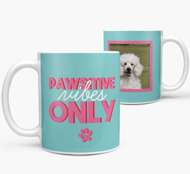 'Pawsitive Vibes Only' - Personalized Poodle Mug