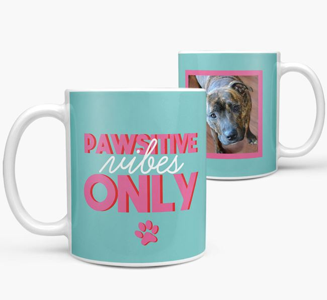 'Pawsitive Vibes Only' - Personalized Staffordshire Bull Terrier Mug