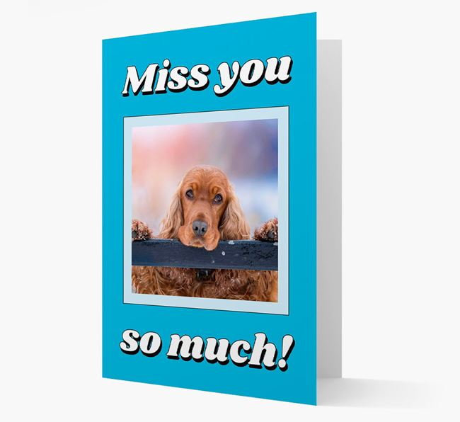 'Miss You So Much' - Personalized Cocker Spaniel Card