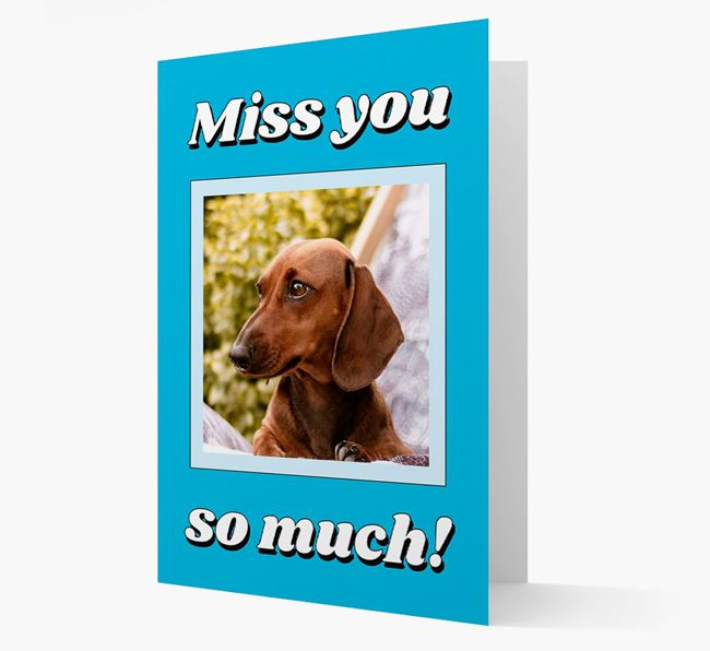'Miss You So Much' - Personalised Dachshund Card