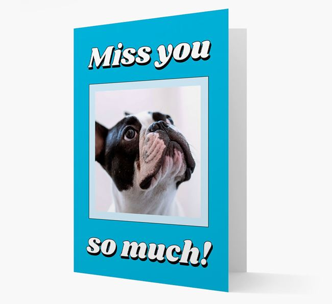 'Miss You So Much' - Personalised French Bulldog Card