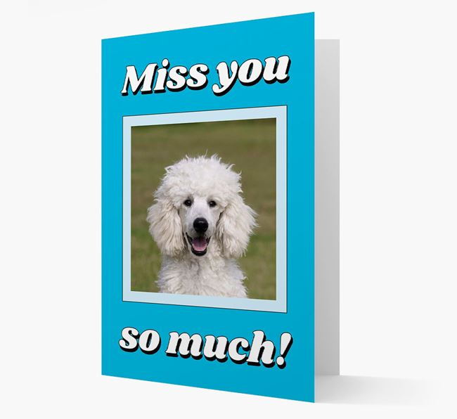 'Miss You So Much' - Personalised Poodle Card