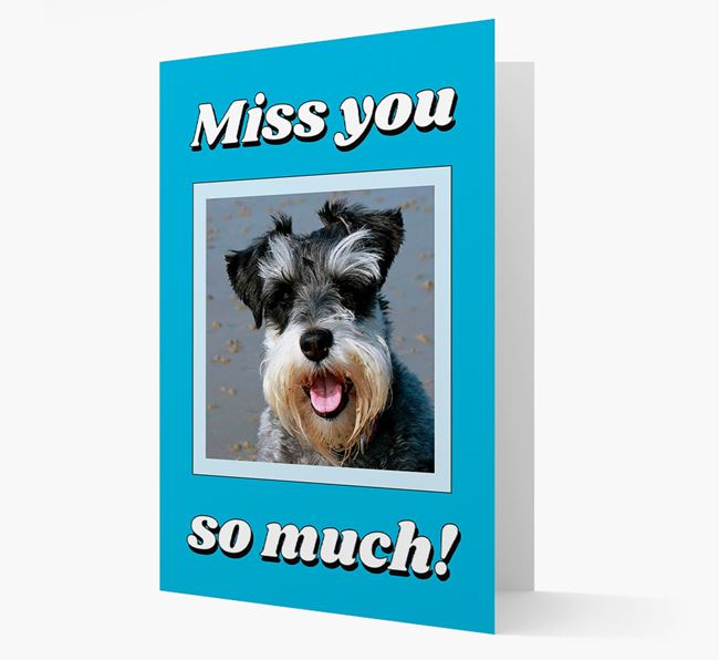 'Miss You So Much' - Personalised Schnauzer Card