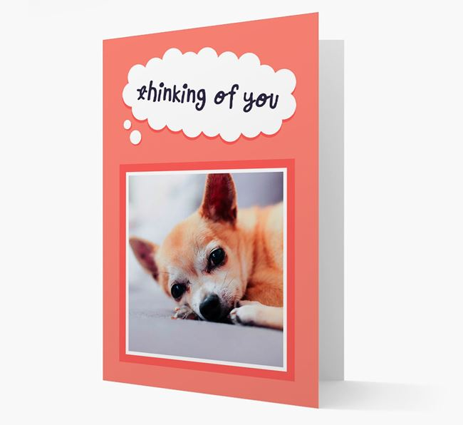 'Thinking Of You' - Personalized Chihuahua Card