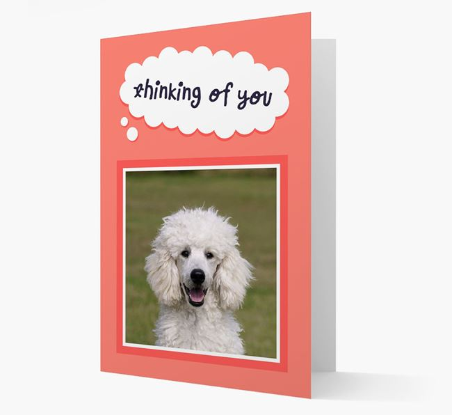 'Thinking Of You' - Personalised Poodle Card