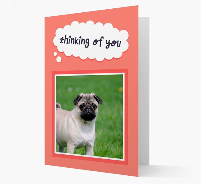 'Thinking Of You' - Personalized Pug Card