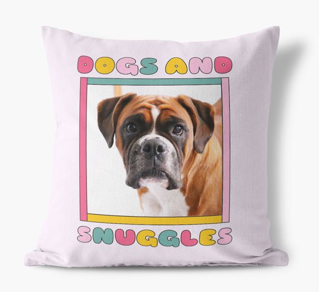 'Dogs and Snuggles' - Personalized Dog Photo Upload Pillow