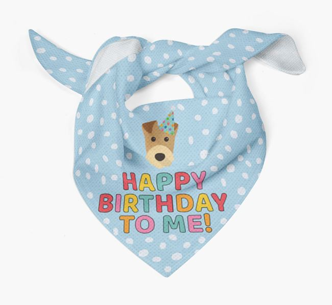 'Happy Birthday To Me' - Personalised Airedale Terrier Bandana
