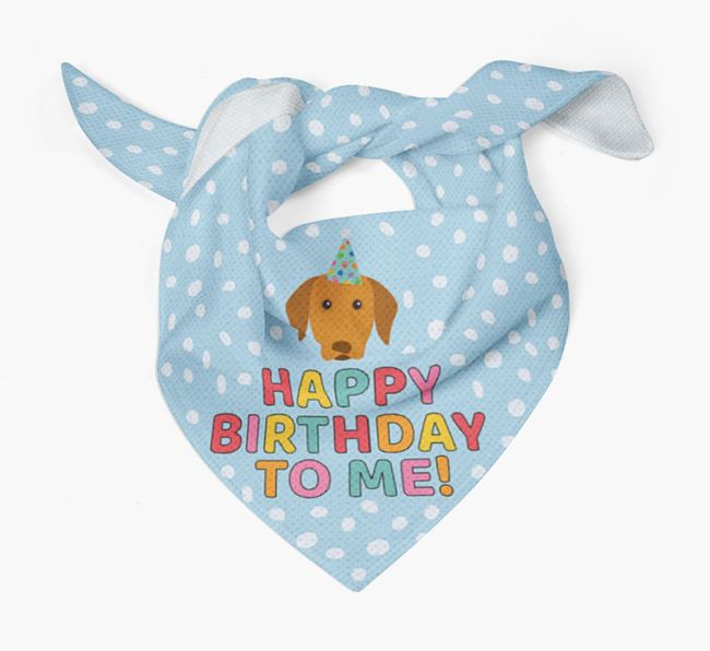 'Happy Birthday To Me' - Personalised Hungarian Vizsla Bandana