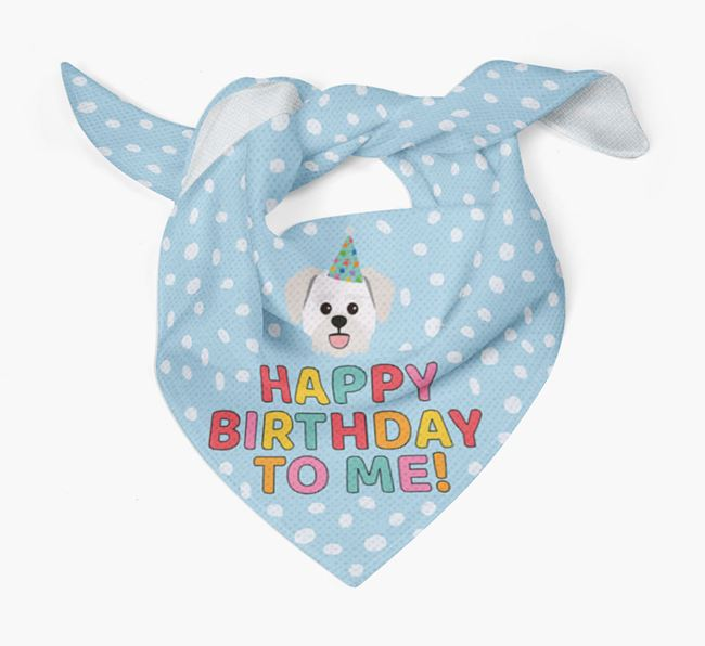 'Happy Birthday To Me' - Personalised Lachon Bandana