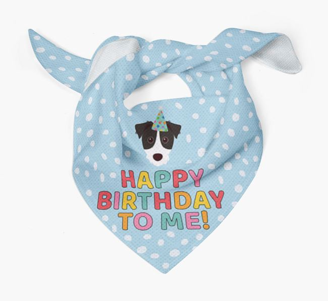 'Happy Birthday To Me' - Personalised Parson Russell Terrier Bandana