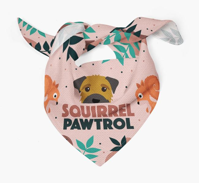 'Squirrel Pawtrol' - Personalised Border Terrier Bandana