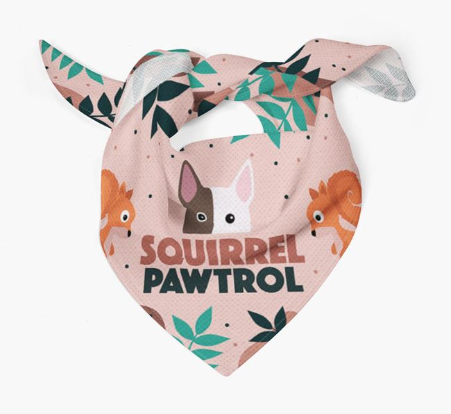 'Squirrel Pawtrol' - Personalized Bull Terrier Bandana