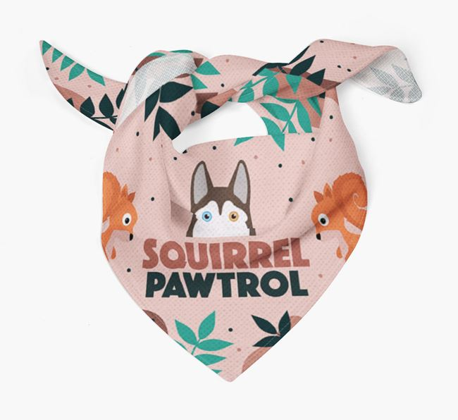 'Squirrel Pawtrol' - Personalized Siberian Husky Bandana