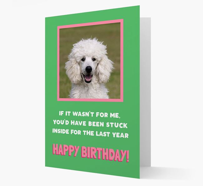 'Stuck Inside' - Personalised Card featuring photo of your Poodle