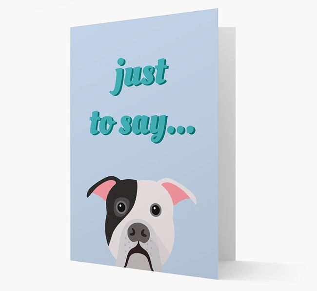 'Just to Say' - Personalized American Bulldog Card