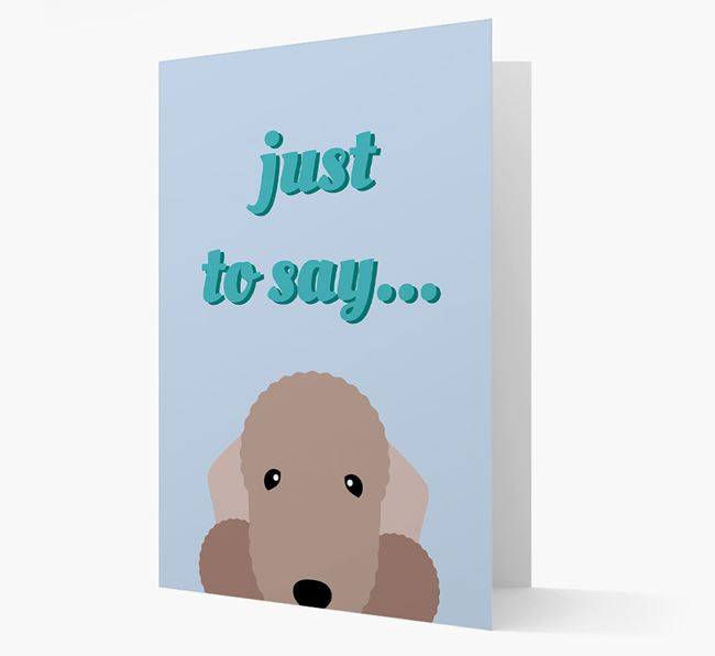 'Just to Say' - Personalised Bedlington Terrier Card